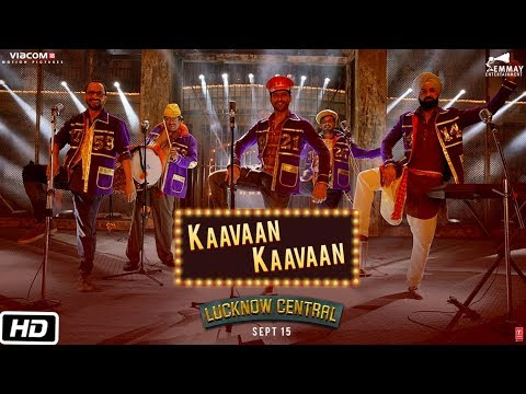 Kaavaan Kaavaan Video Song - Lucknow Central