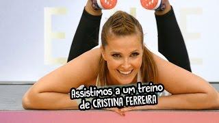 Assistimos a um treino de Cristina Ferreira