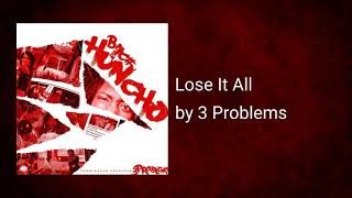 Lose It All 3 Problems.mp3