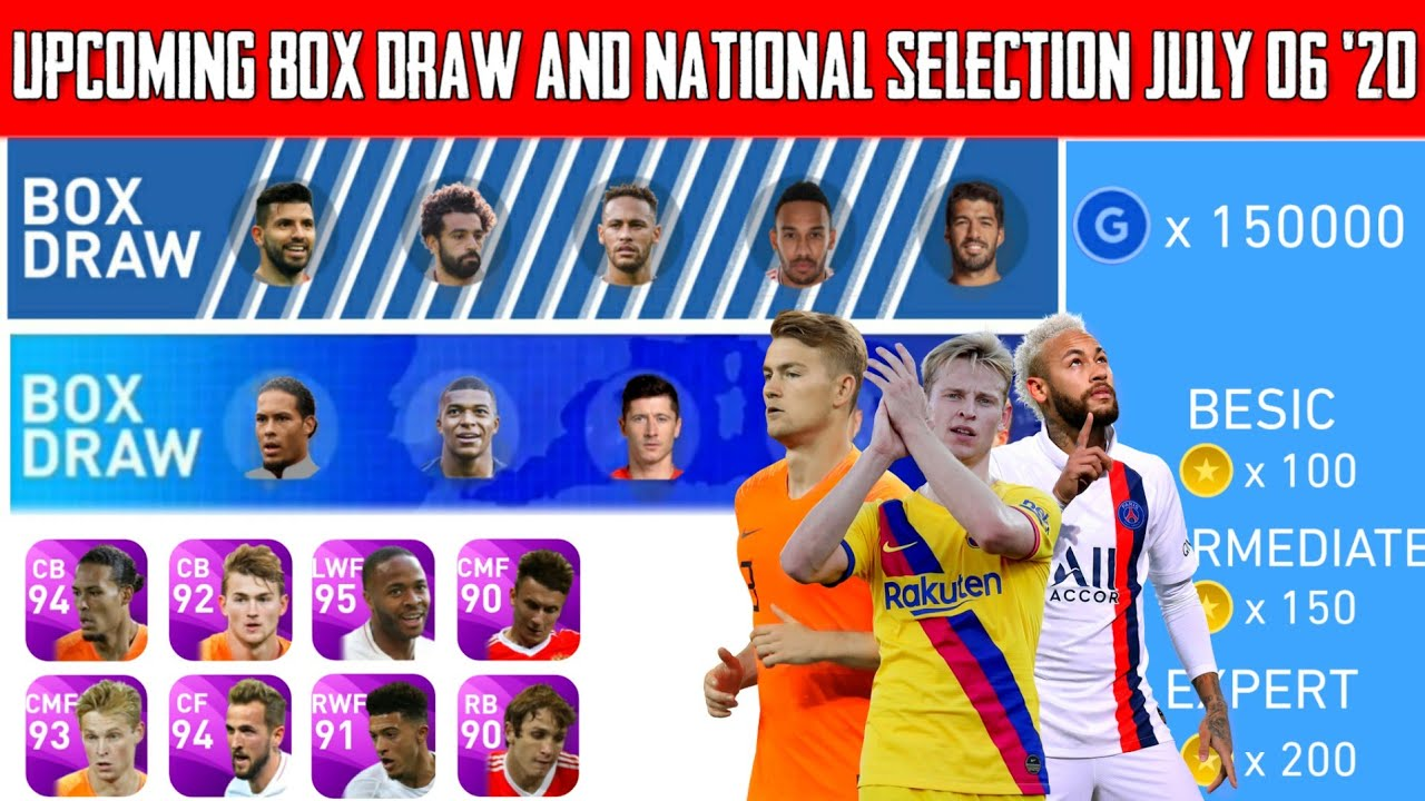 Next Upcoming Box Draw And National Team Selection Full Details || Pes 2020 Mobile (July. 06 '20 )