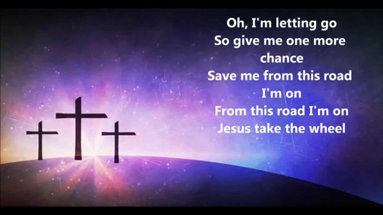 Carrie Underwood - Jesus Take The Wheel (Lyrics) - YouTube