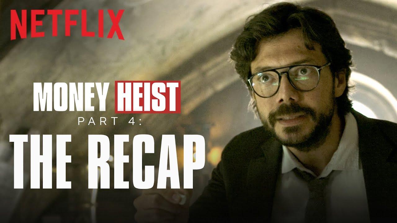 Download Money Heist Part 4: Recap   La Casa De Papel   Netflix India