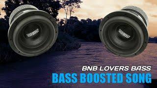 BNB LOVER BASS - SUBWOOFER BASS TEST HIGHT LEVEL
