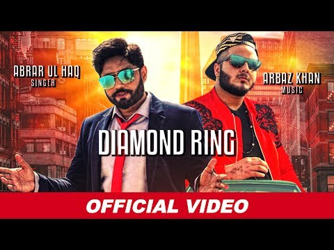 abrar-ul-haq---diamond-ring-(official-video)-|-arbaz-khan-|-latest-songs-2019-|-abrar-ul-haq-songs