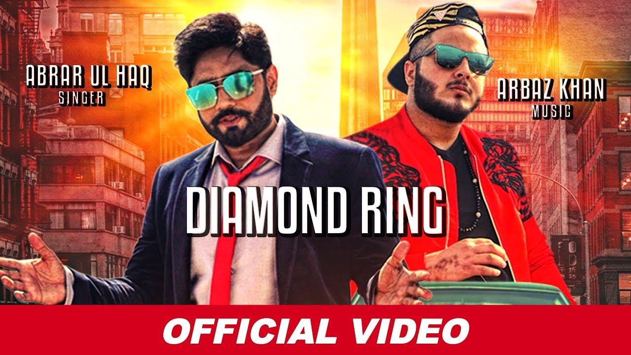 Diamond Ring | Abrar Ul Haq | Arbaz Khan | Latest Punjabi Songs 2019