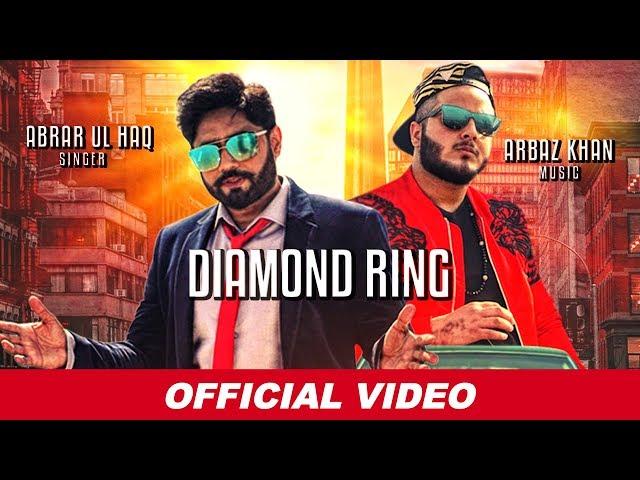 Diamond Ring   Abrar Ul Haq   Arbaz Khan   Latest Punjabi Songs 2019