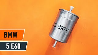 How to replace fuel filter on BMW 5 E60 TUTORIAL | AUTODOC