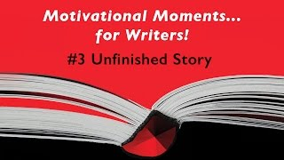 Motivational Moments...for Writers!