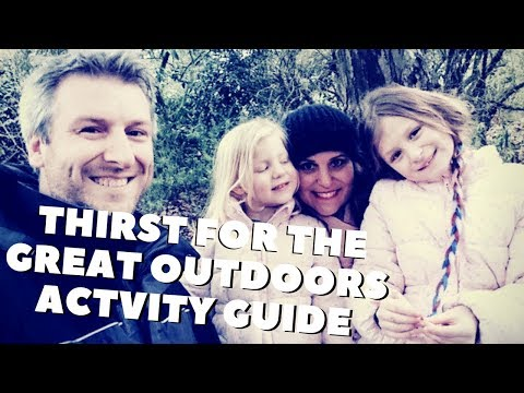 Honest Kids & The Thirst For The Great Outdoors Guide #Ad