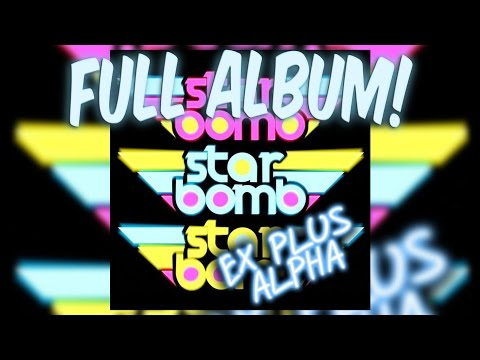 Starbomb - Starbomb Ex Plus Alpha FULL ALBUM
