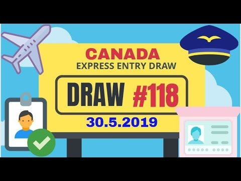 🔥 Canada Breaking News 🔥 Cut-Off Score Rises Very sharply – Express Entry  Draw #118 in May 2019