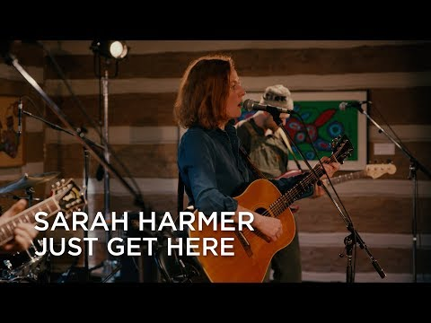 Sarah Harmer | Just Get Here | CBC Music