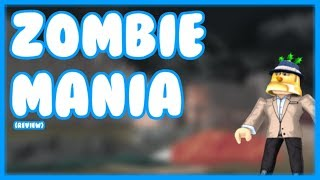Zombie Mania?! | Reviewing Your Games! - Roblox