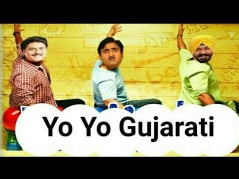 Yo Yo Gujarati  From Taarak Maheta Ka Ooltah Chasmah  Latest 2017