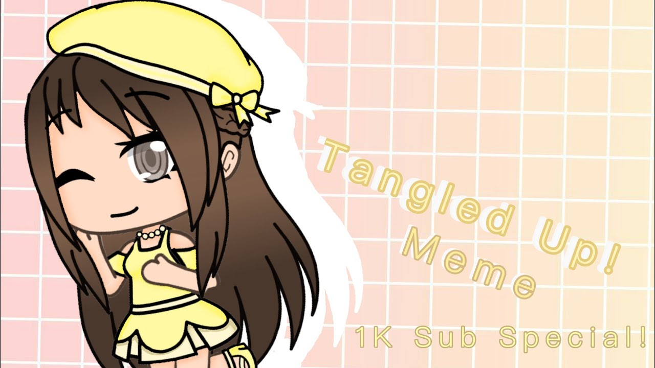 Tangled Up Meme Gacha Life Mandytea S 1k Sub Special Youtube