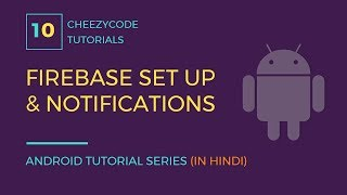 Android Firebase Introduction Firebase Push Notification Tutorial in Hindi