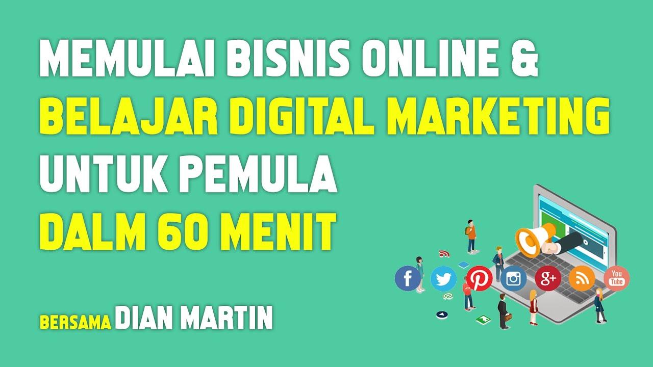 Membangun Bisnis Online Belajar Digital Marketing Untuk Pemula Dari Awal Sampai Mahir Dalam 1jam Youtube