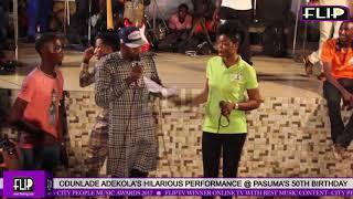 ODUNLADE ADEKOLA'S HILARIOUS PERFORMANCE @ PASUMA'S 50TH BIRTHDAY