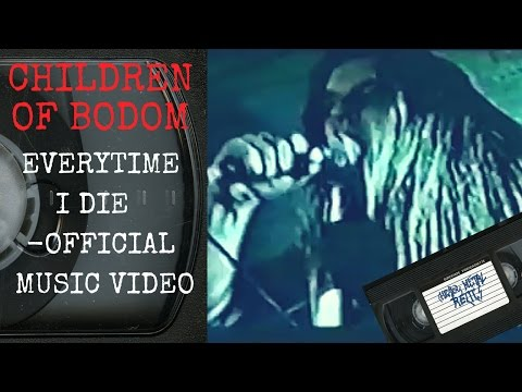 Children Of Bodom Everytime I Die (Official Music Video)