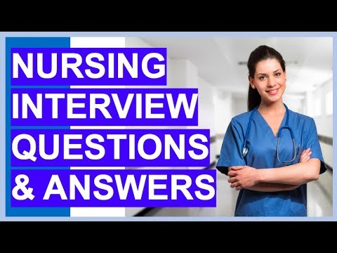 NURSING INTERVIEW Questions And Answers! (How To PASS A Nurse Interview)