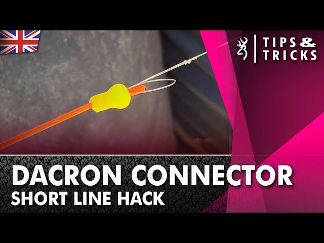 Dacron Connectors - Short line Hack