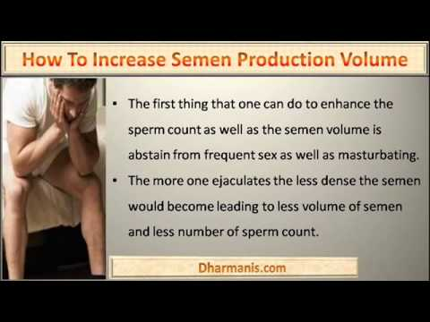 How to get more sperm volume