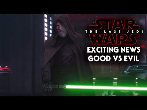 Star Wars The Last Jedi Exciting News! Good vs Evil Will Be Gray