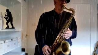 The Gentle Rain on Tenor Sax