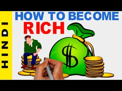 HOW TO BECOME RICH (HINDI)| HOW TO BECOME A MILLIONAIRE | RICH DAD POOR DAD