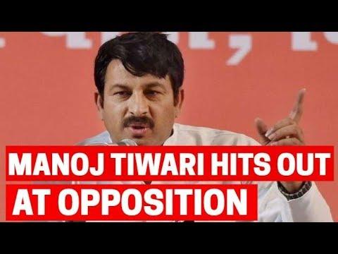 Opposition knows that people have chosen Modi over No-Modi: Manoj Tiwari