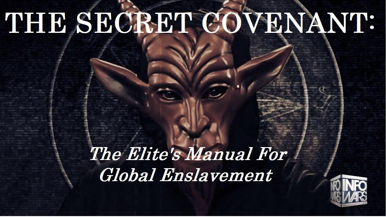 THE SECRET COVENANT: The Elite's Manual For Global Enslavement