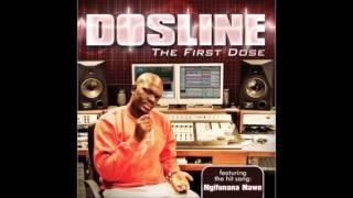 Dosline feat. Nonto Ngifunana Nawe