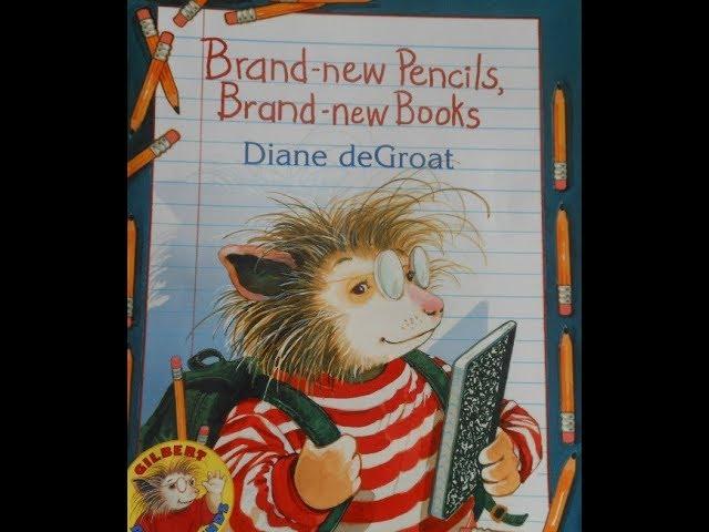 Brand  new Pencils, Brand new Books Read Aloud