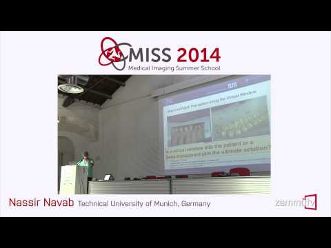 MISS 2014 (16) - Nassir Navab (Technical University of Munich, Germany)