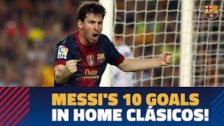 Video BARÇA - REAL MADRID | All of Messi's 10 El Clásico goals at Camp Nou download MP3, 3GP, MP4, WEBM, AVI, FLV Agustus 2018