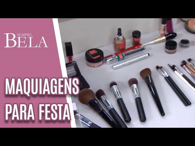 Maquiagens de Festa Para Fazer em Casa - Sempre Bela (24/02/19)
