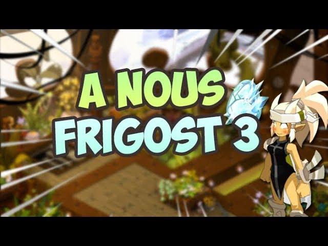 DOFUS - DDG - ON CONTINUE LE DDG, 2E BOSS DE FRIGOST III EN SCORE 200 - TEAM CàC ! Viens ! :) !