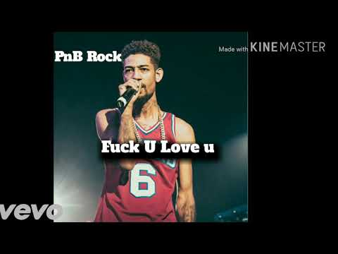 PnB Rock - Fuck u Love u (Official Audio)