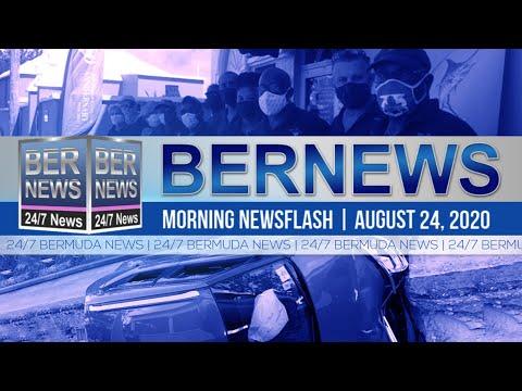 Bermuda Newsflash For Monday, Aug 24, 2020