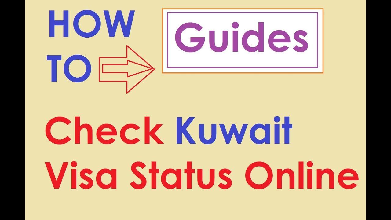 how to check kuwait visa application status youtube - Checking On Status Of Job Application