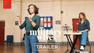 MILITARY WIVES | Official Trailer | Bleecker Street