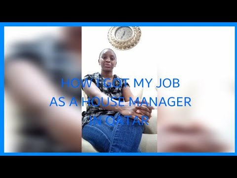 How l got my job as house manager in qatar 🥳🥳