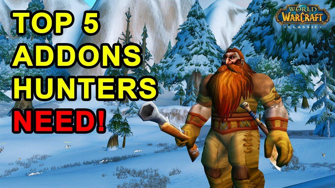 Top 5 Addons Every Hunter Needs Youtube