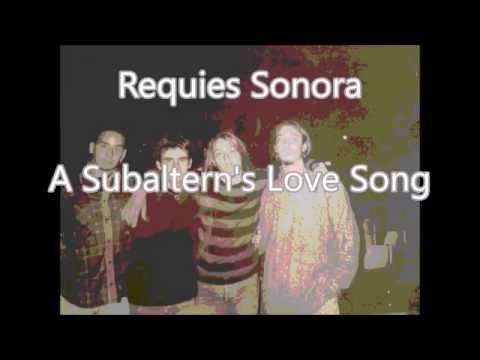 Requies Sonora  A Subalterns Love Song