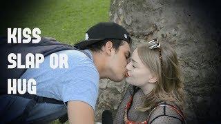 KISS SLAP OR HUG