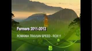 FARMERS ROX11 - TRAVIAN SPEED ROMANIA 3X