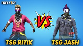 FREE FIRE || WE DID TSG JASH VS TSG RITIK BATTLE IN CLASH SQUAD || FUN VERSUS - TWO SIDE GAMERS