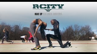 R. City - Make Up ft. Chloe Angelides | YAK Films Bones & Rebekah #DanceOnRCity