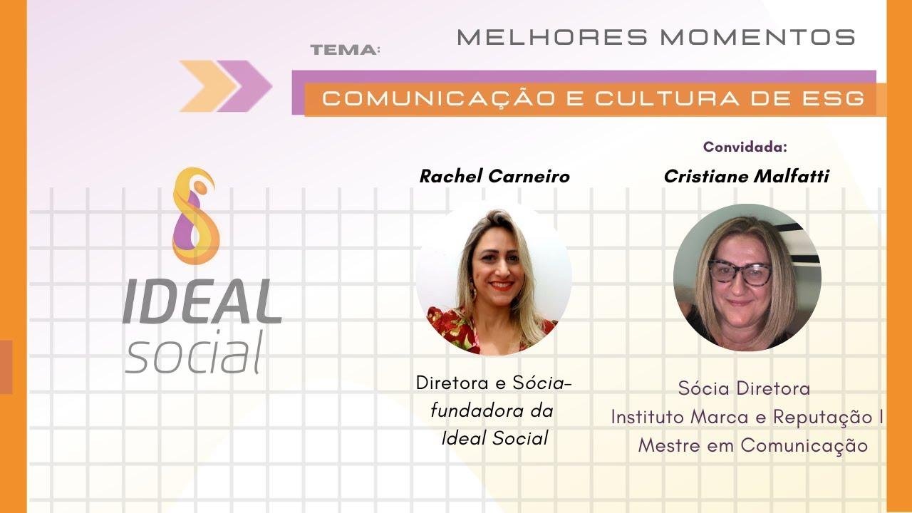 Comunicação e cultura de ESG I Rachel Carneiro I convidada Cristiane Malfatti