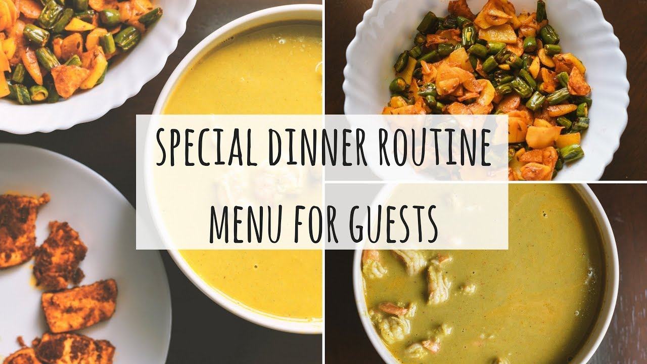 Special Indian Dinner Menu For Guests Ideas Routine